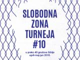Slobodna zona na 10. turneji