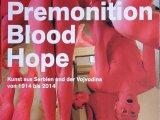 Povodom izložbe Slutnja, krv, nada u Beču