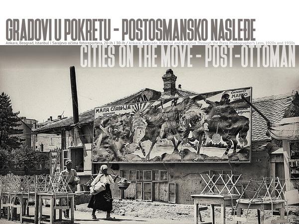 Gradovi u pokretu – postosmansko nasleđe